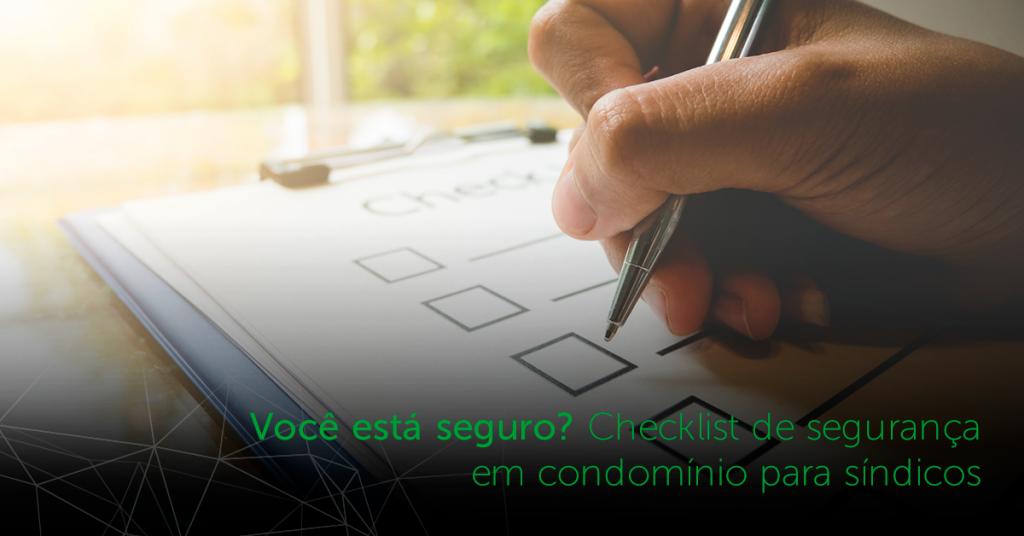 Checklist de segurança em condomínio para síndicos